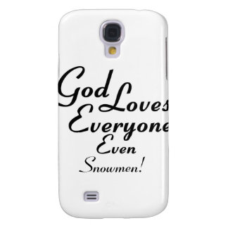 God Loves Snowmen! Samsung Galaxy S4 Covers