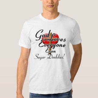 God Loves Sugar Daddies! Shirt