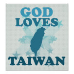God Loves Taiwan Posters