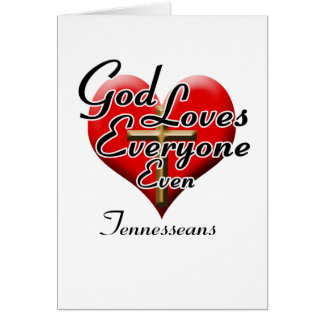 God Loves Tennesseans Card