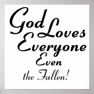 God Loves the Fallen! Print