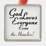 God Loves the Homeless! Square Metal Christmas Ornament
