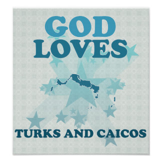 God Loves Turks And Caicos Poster