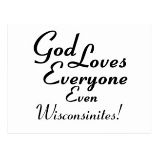 God Loves Wisconsinites! Postcard