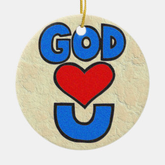 God Loves You Ceramic Ornament