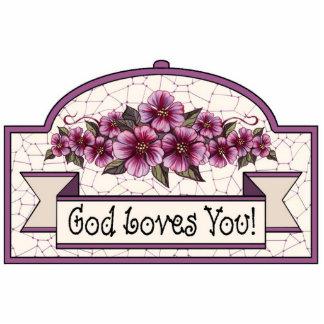 """God Loves You!"" - Decorative Sign 02 Cutout"
