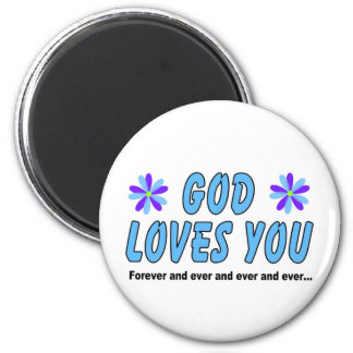 God loves you forever and ever 2 inch round magnet