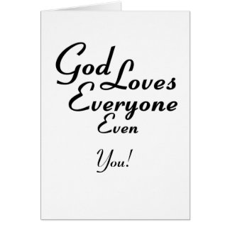 God Loves You! Greeting Card