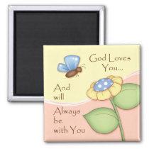 """""""God Loves You"""" Magnet"""