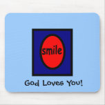 God Loves You! Mouse Pads