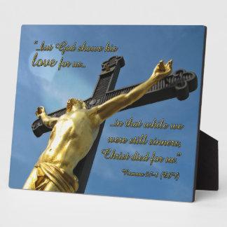 God Loves You Romans 5:7-8 Bible Verse Plaque