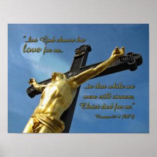 God Loves You Romans 5:7-8 Bible Verse Poster