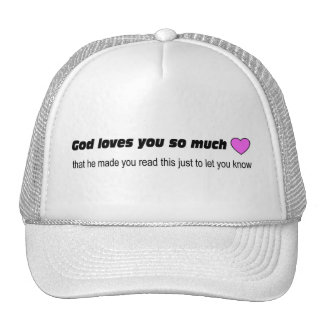 God loves you so much trucker hat