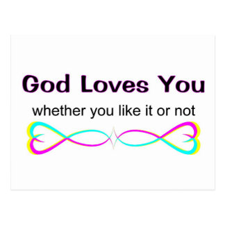God loves you whether you like it or not postcard