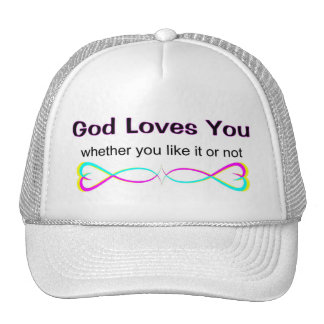 God loves you whether you like it or not trucker hat
