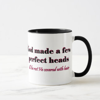 God made a few perfect heads mug