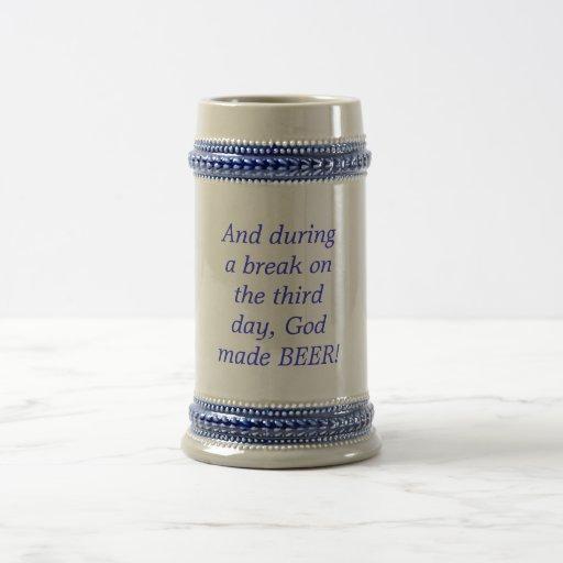 God made Beer Stein Coffee Mug