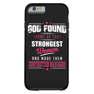 God Made Construction Managers Hilarious Design Tough iPhone 6 Case
