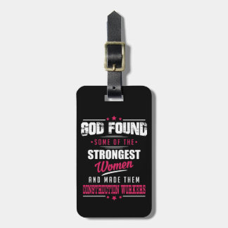 God Made Construction Workers Hilarious Profession Luggage Tag