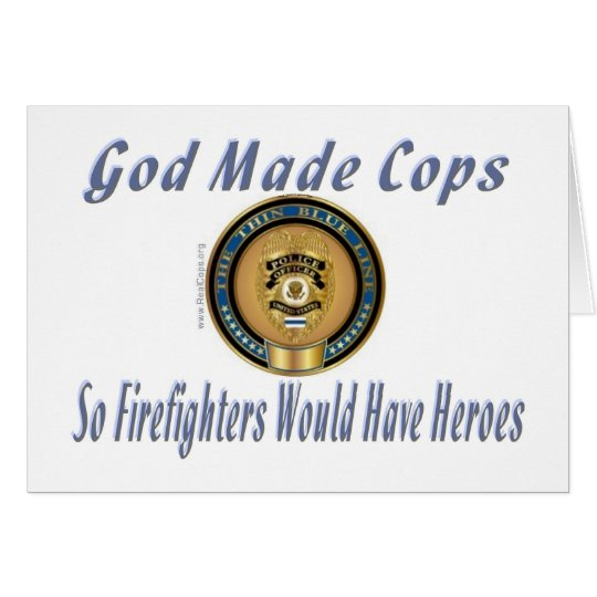 God Made Cops PD Gifts for cops. From Shirts to Bu Card