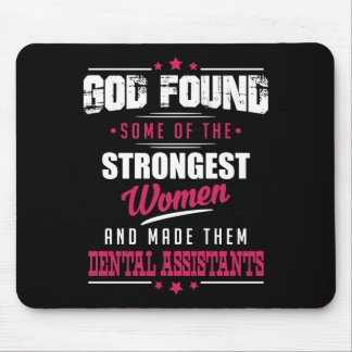 God Made Dental assistants Hilarious Profession Mouse Pad
