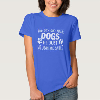 GOD MADE DOGS T-SHIRT