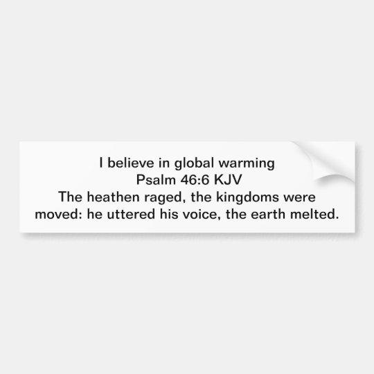 God made global warming bumper sticker