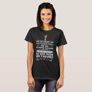 God made Greyhounds Loyal Companions T-Shirt