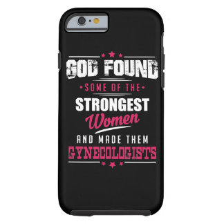God Made Gynecologist Hilarious Profession Design Tough iPhone 6 Case