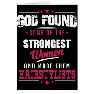 God Made HairStylists Hilarious Profession Design Card