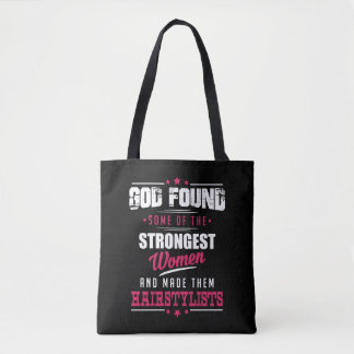 God Made HairStylists Hilarious Profession Design Tote Bag