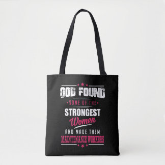 God Made Maintenance Workers Hilarious Profession Tote Bag