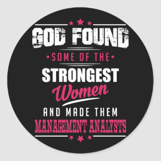 God Made Management Analysts Hilarious Profession Classic Round Sticker