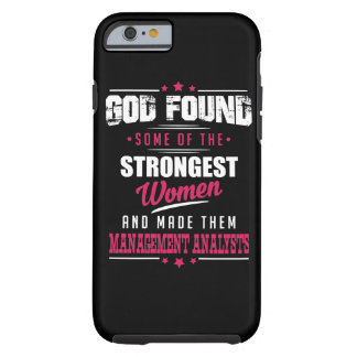 God Made Management Analysts Hilarious Profession Tough iPhone 6 Case