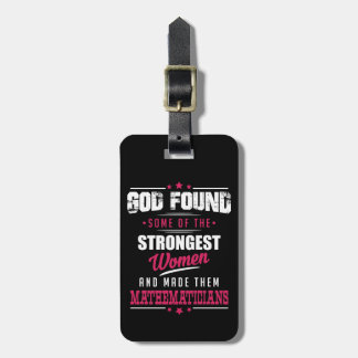 God Made Mathematicians Hilarious Profession Dsgn Luggage Tag