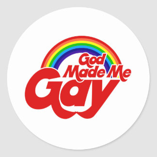 God Made me Gay Rainbow Classic Round Sticker