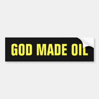 God Made Oil Bumper Sticker