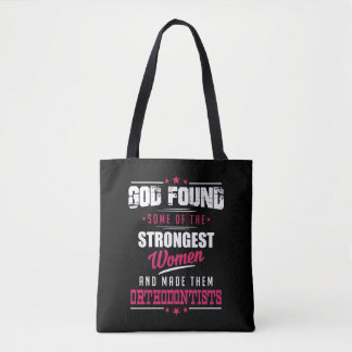 God Made Orthodontists Hilarious Profession Design Tote Bag