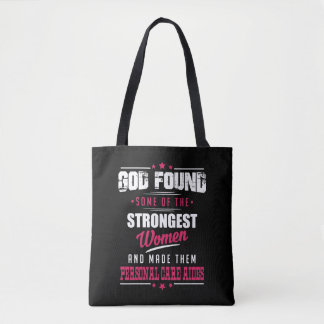 God Made Personal Care Aides Hilarious Profession Tote Bag