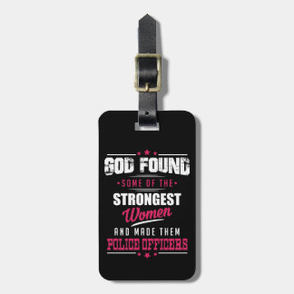 God Made Police Officers Hilarious Profession Dsgn Bag Tag