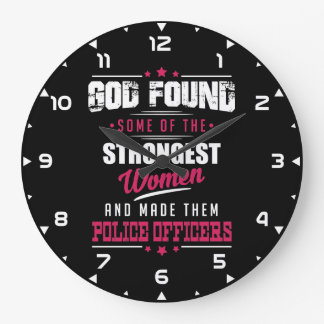God Made Police Officers Hilarious Profession Dsgn Large Clock