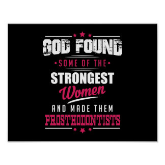 God Made Prosthodontists Hilarious Profession Dsgn Poster