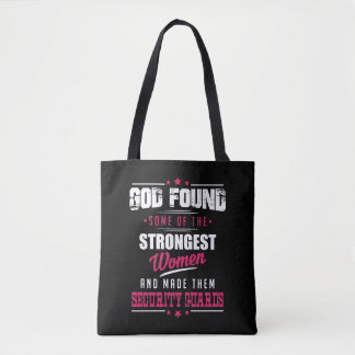 God Made Security Guards Hilarious Profession Dsgn Tote Bag