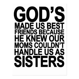 God Made us Best Friends Because...png Postcards