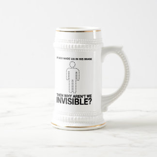 god made us in his image why aren t we invisible coffee mug