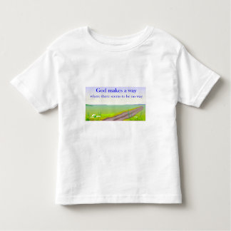 God makes a way where there seems to be no way tee shirt