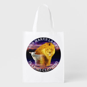 God Makes Lambs In Lions Clothing Reusable Grocery Bag