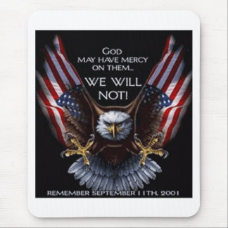 God May Have Mercy Mouse Pad