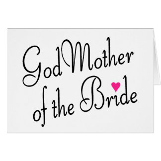 God Mother Of The Bride Cards