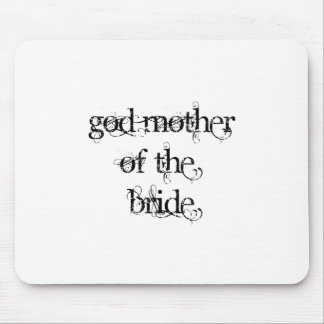 God Mother of the Bride Mouse Pad